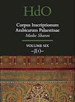 Corpus Inscriptionum Arabicarum Palaestinae (Handbook of Oriental Studies Section 1 the Near and Middle East Corpus Inscriptionum Arabicarum Palaestinae, nr. 6)