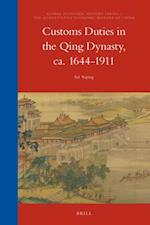 Customs Duties in the Qing Dynasty, CA. 1644-1911 (Global Economic History Series The Quantitative Economic H, nr. 13)