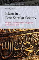 Islam in a Post-Secular Society (STUDIES IN CRITICAL SOCIAL SCIENCES, nr. 98)
