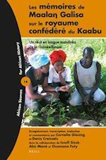 Les Memoires de Maalaŋ Galisa Sur Le Royaume Confedere Du Kaabu (African Sources For African History, nr. 14)