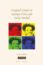 Original Copies in Georges Perec and Andy Warhol (Faux Titre, nr. 413)