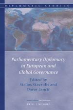 Parliamentary Diplomacy in European and Global Governance (Diplomatic Studies, nr. 13)