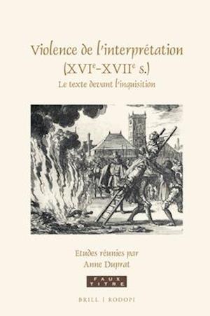 Bog, hardback Violence de L'Interpretation (Xvie-Xviie S).