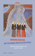 Marianne Werefkin and the Women Artists in Her Circle (Avant-garde Critical Studies, nr. 33)