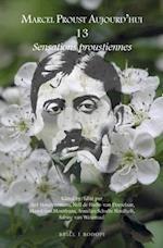 Sensations Proustiennes (Marcel Proust Aujourd ' Hui, nr. 13)