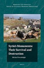 Syria's Monuments (Heritage and Identity, nr. 5)