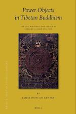 Power Objects in Tibetan Buddhism (Brill's Tibetan Studies Library)