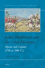 India, Modernity and the Great Divergence (Library of Economic History, nr. 8)