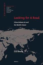 Looking for a Road (China in the World)