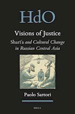 Visions of Justice (Handbook of Oriental Studies Section 8 Uralic Central Asi, nr. 24)