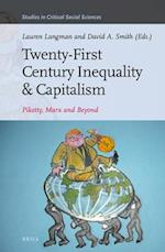 Twenty-First Century Inequality & Capitalism (STUDIES IN CRITICAL SOCIAL SCIENCES, nr. 116)