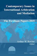 Contemporary Issues in International Arbitration and Mediation (Contemporary Issues in International Arbitration and Mediati, nr. 9)