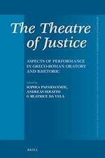 The Theatre of Justice (Mnemosyne, Supplements, nr. 403)