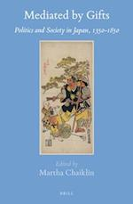 Mediated by Gifts (BRILL'S JAPANESE STUDIES LIBRARY, nr. 57)