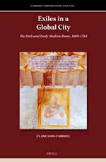 Exiles in a Global City (CATHOLIC CHRISTENDOM, 1300-1700)