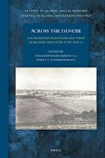 Across the Danube (Studies in Global Social History Studies in Global Migrati, nr. 27)