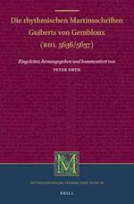 Die Rhythmischen Martinsschriften Guiberts Von Gembloux (MITTELLATEINISCHE STUDIEN UND TEXTE)