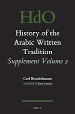 History of the Arabic Written Tradition Supplement (Handbook of Oriental Studies Section 1 The Near and Middle East History of the Arabic Written Tradition, nr. 2)