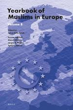 Yearbook of Muslims in Europe, Volume 8 (Yearbook of Muslims in Europe, nr. 8)
