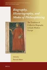 Biography, Historiography, and Modes of Philosophizing (Renaissance Society of America, nr. 7)