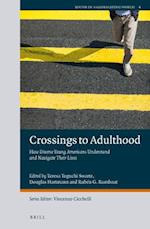 Crossings to Adulthood (Youth in a Globalizing World)