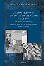 A Global History of Consumer Co-Operation Since 1850