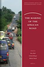 The Making of the African Road (Africa-Europe Group for Interdisciplinary Studies, nr. 18)