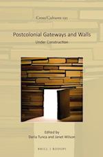 Postcolonial Gateways and Walls (Cross-cultures, nr. 195)