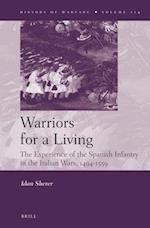 Warriors for a Living (The History of Warfare)