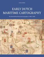 Early Dutch Maritime Cartography af Gunter Schilder
