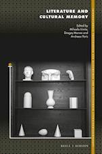 Literature and Cultural Memory (Internationale Forschungen Zur Allgemeinen Und Vergleichende, nr. 194)
