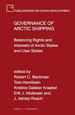 Governance of Arctic Shipping (Publications On Ocean Development, nr. 84)