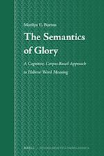The Semantics of Glory (STUDIA SEMITICA NEERLANDICA)