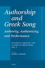 Authorship and Greek Song (Mnemosyne, Supplements, nr. 402)