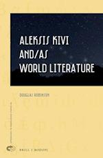Aleksis Kivi And/As World Literature (Approaches to Translation Studies, nr. 44)