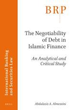 The Negotiability of Debt in Islamic Finance (Brill Research Perspectives)