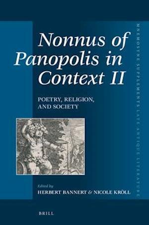 Nonnus of Panopolis in Context II