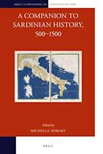 A Companion to Sardinian History, 500-1500 (Brills Companions to European History, nr. 11)