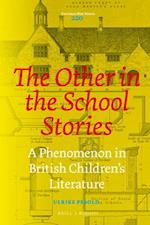 The Other in the School Stories (Costerus New, nr. 220)