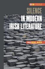 Silence in Modern Irish Literature (DQR Studies in Literature, nr. 63)