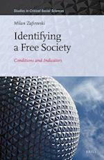Identifying a Free Society (STUDIES IN CRITICAL SOCIAL SCIENCES)