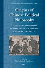 Origins of Chinese Political Philosophy (Studies in the History of Chinese Texts)