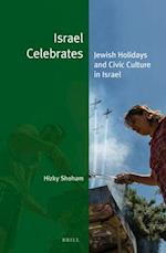 Israel Celebrates (JEWISH IDENTITIES IN A CHANGING WORLD, nr. 28)