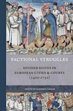 Factional Struggles (Rulers Elites)