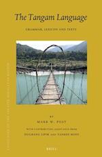 The Tangam Language (Brill's Tibetan Studies Library)