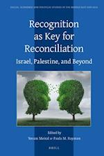 Recognition as Key for Reconciliation (Social Economic and Political Studies of the Middle East an, nr. 118)