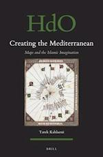 Creating the Mediterranean (Handbook of Oriental Studies The Near and Middle East)