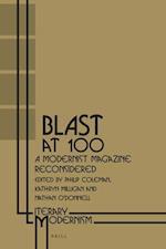 Blast at 100 (Literary Modernism)