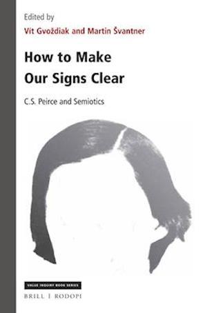 Bog, paperback How to Make Our Signs Clear af Martin Švantner