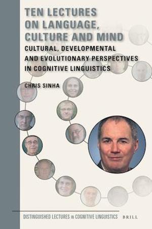 Bog, hardback Ten Lectures on Language, Culture and Mind af Chris Sinha
